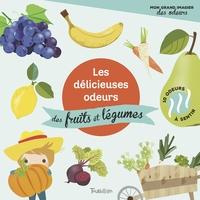 LES DELICIEUSES ODEURS DES FRUITS ET DES LEGUMES (HIVER)