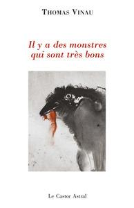 IL Y A DES MONSTRES QUI SONT TRES BONS
