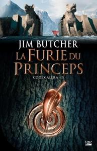 CODEX ALERA, T05 : LA FURIE DU PRINCEPS