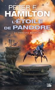 L'ETOILE DE PANDORE, T2 : PANDORE MENACEE