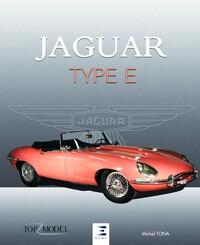 JAGUAR TYPE E, LE FAUVE DE COVENTRY (2EME EDITION)