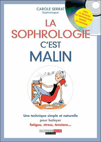 SOPHROLOGIE C'EST MALIN (LA)