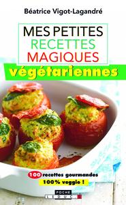 Mes petites recettes magiques végétariennes