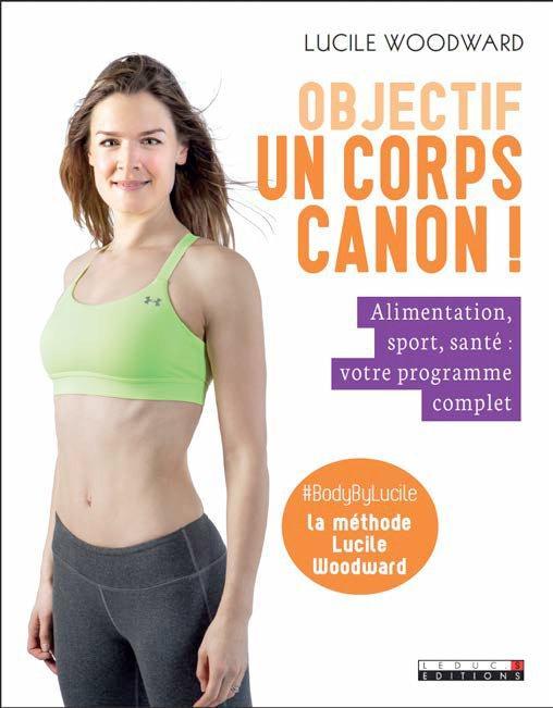 OBJECTIF UN CORPS CANON !