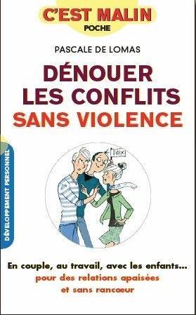 DENOUER LES CONFLITS SANS VIOLENCE C'EST MALIN
