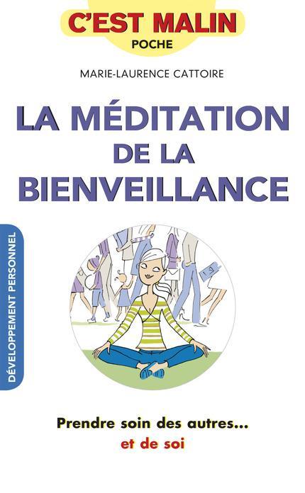 MEDITATION DE LA BIENVEILLANCE (LA)