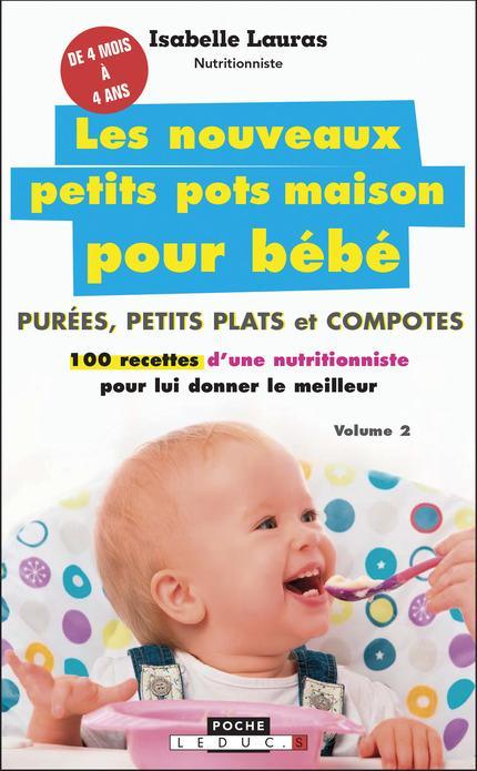 NOUVEAUX PETITS POTS MAISON POUR BEBE (LES)