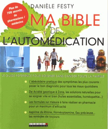 BIBLE DE L'AUTOMEDICATION (MA)