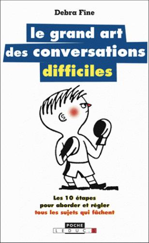 GRAND ART DES CONVERSATIONS DIFFICILES (LE)