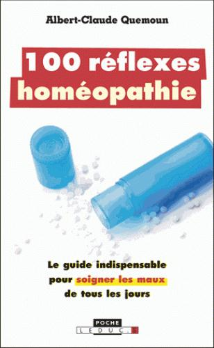 100 REFLEXES HOMEOPATHIE NE