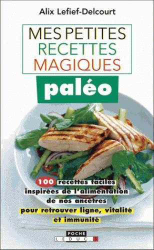 PETITES RECETTES MAGIQUES PALEO (MES)