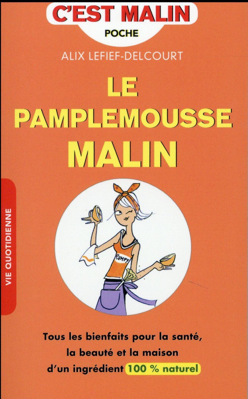 PAMPLEMOUSSE MALIN (LE)
