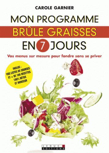 PROGRAMME BRULE-GRAISSES EN 7 JOURS (MON)