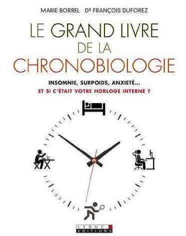 GRAND LIVRE DE LA CHRONOBIOLOGIE (LE)