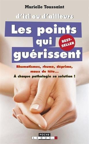 D'ICI OU D'AILLEURS LES POINTS QUI GUERISSENT