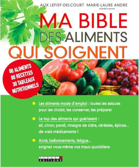 BIBLE DES ALIMENTS QUI SOIGNENT (MA)
