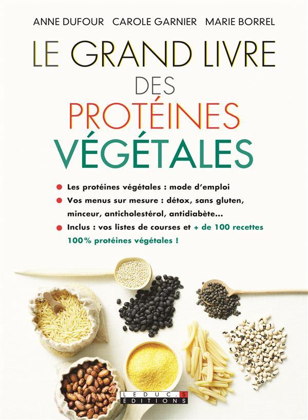 GRAND LIVRE DES PROTEINES VEGETALES (LE)