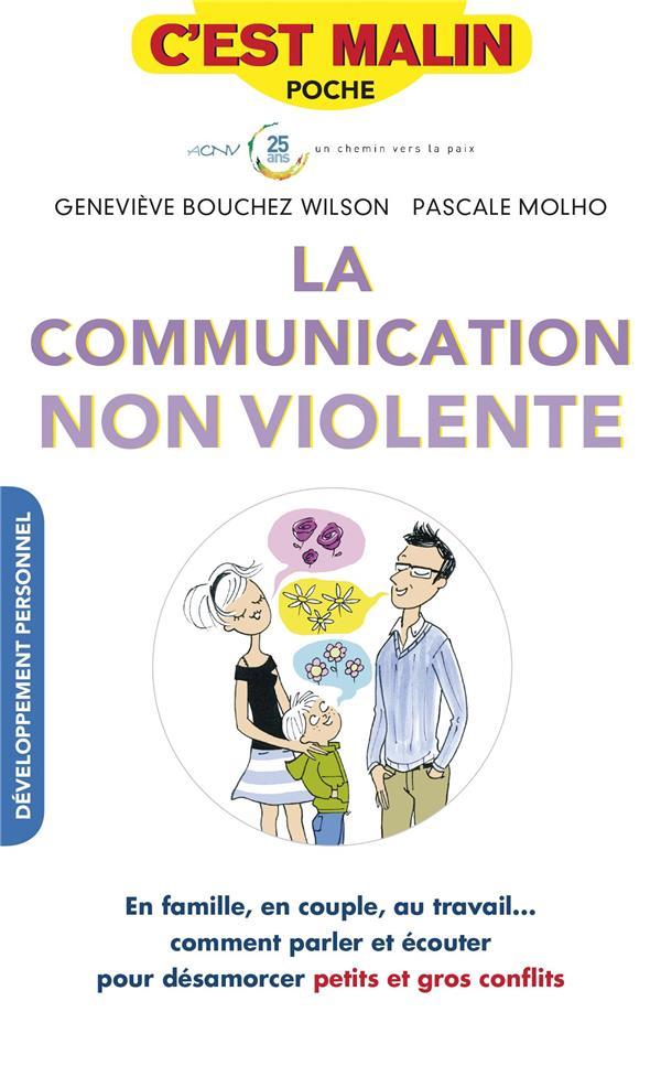 COMMUNICATION NON VIOLENTE C'EST MALIN (LA)