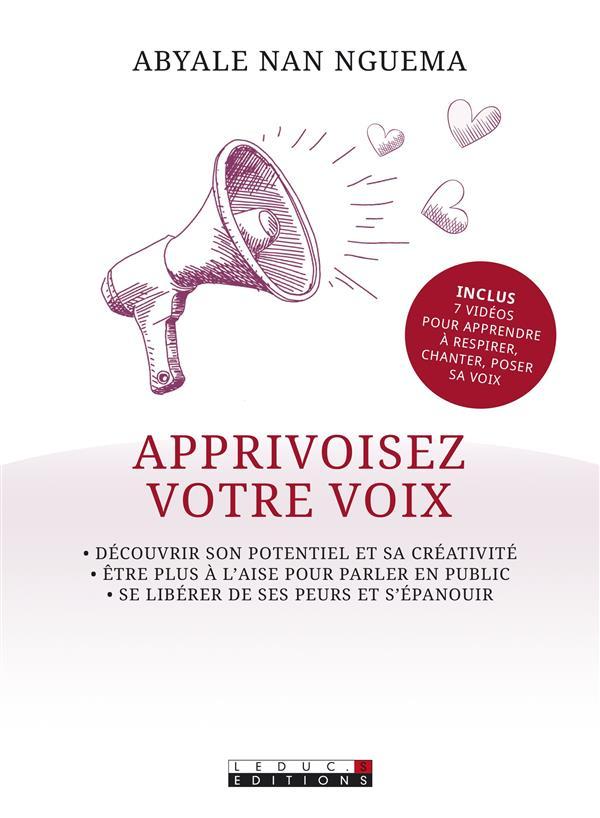 ART DELICIEUX D'APPRIVOISER SA VOIX (L')