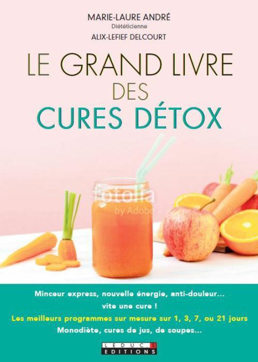 GRAND LIVRE DES CURES DETOX (LE)