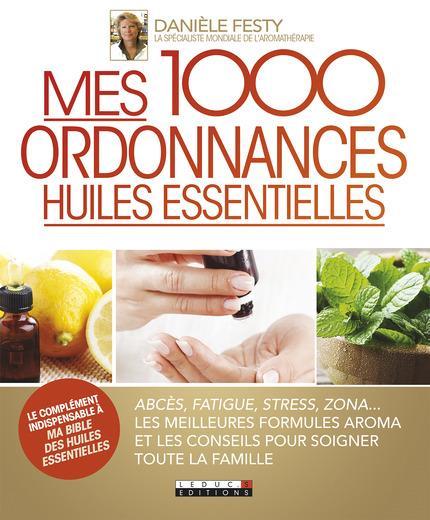 1000 ORDONNANCES HUILES ESSENTIELLES (MES)