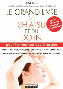 GRAND LIVRE DU SHIATSU ET DU DO-IN (LE)