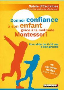 DONNER CONFIANCE A SON ENFANT GRACE A LA METHODE MONTESSORI