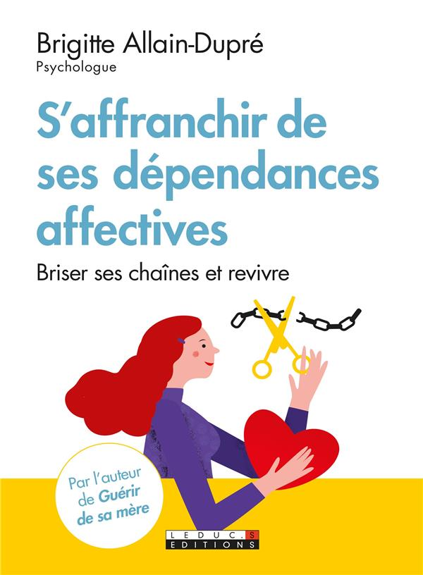 S'AFFRANCHIR DES DEPENDANCES AFFECTIVES