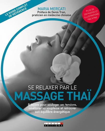 SE RELAXER PAR LE MASSAGE THAI