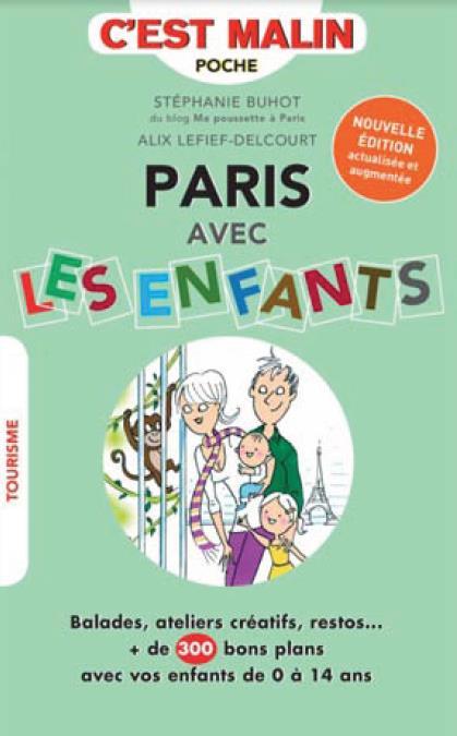 PARIS AVEC LES ENFANTS C'EST MALIN