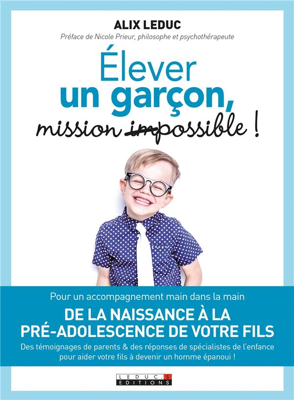 ELEVER UN GARCON : MISSION (IM)POSSIBLE !