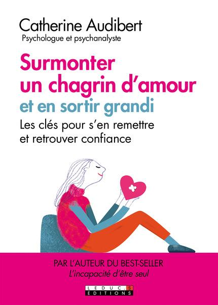 SURMONTER UN CHAGRIN D'AMOUR ET EN SORTIR GRANDI !