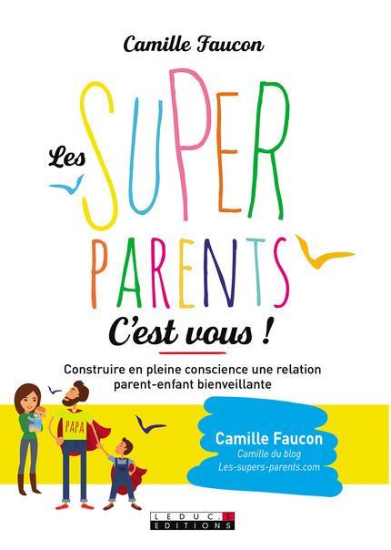 SUPERS PARENTS C'EST VOUS ! (LES)