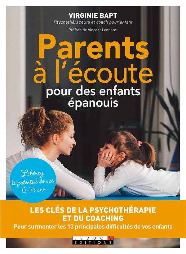 PARENTS A L'ECOUTE POUR DES ENFANTS EPANOUIS