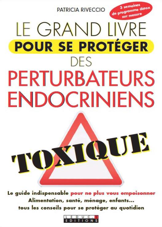 BIBLE ANTI-PERTURBATEURS ENDOCRINIENS (MA)