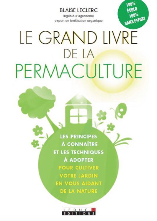 GRAND LIVRE DE LA PERMACULTURE (LE)