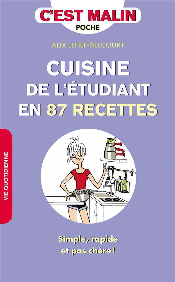 CUISINE DE L'ETUDIANT EN 87 RECETTES