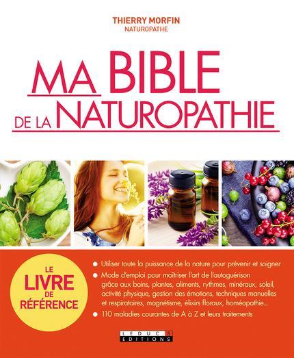 BIBLE DE LA NATUROPATHIE (MA)