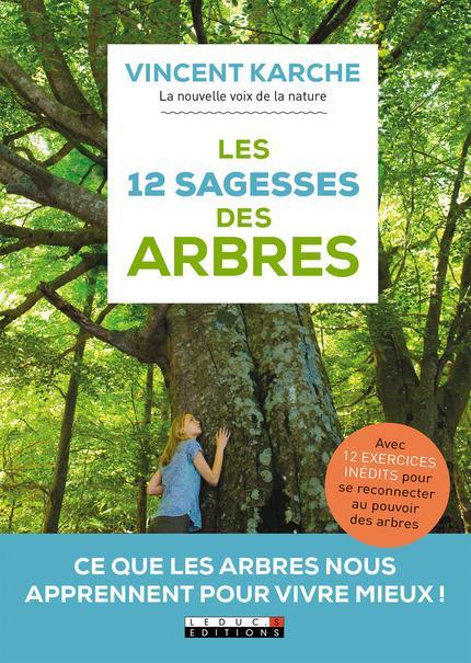 12 SAGESSES DES ARBRES (LES)