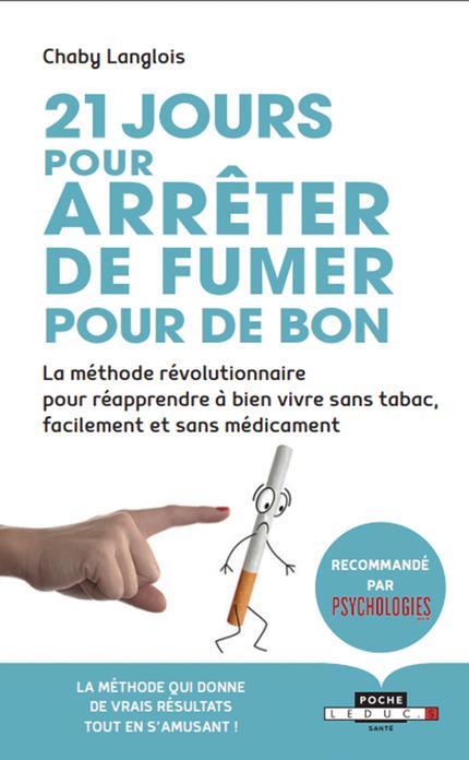 21 JOURS POUR ARRETER DE FUMER POUR DE BON