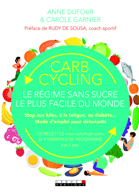 CARB CYCLING LE REGIME SANS SUCRE LE PLUS FACILE DU MONDE