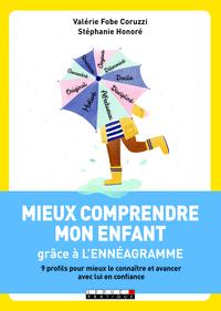 MIEUX COMPRENDRE MON ENFANT GRACE A L'ENNEAGRAMME