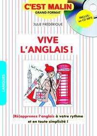 VIVE L'ANGLAIS ! C'EST MALIN