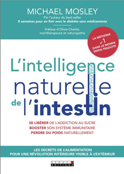 INTELLIGENCE NATURELLE DE L'INTESTIN (L')
