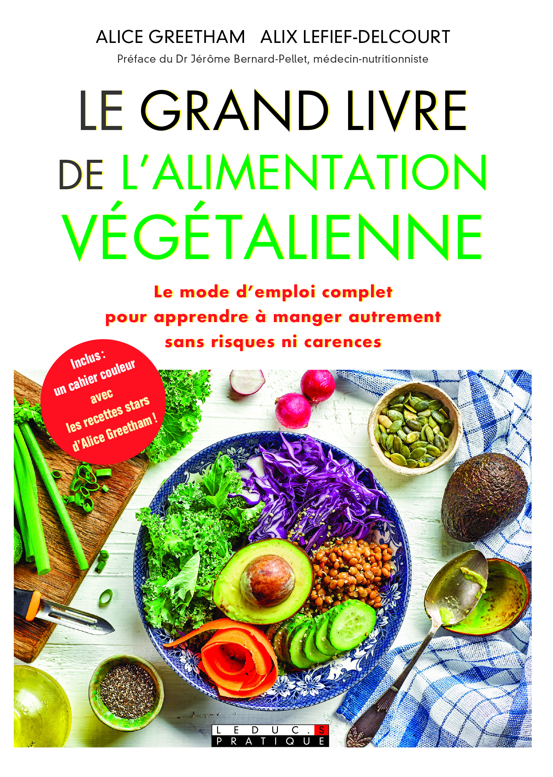GRAND LIVRE DE L'ALIMENTATION VEGETALIENNE (LE)