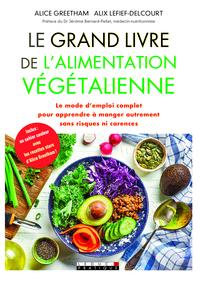 GRAND LIVRE DE L'ALIMENTATION VEGETALIENNE (LE)