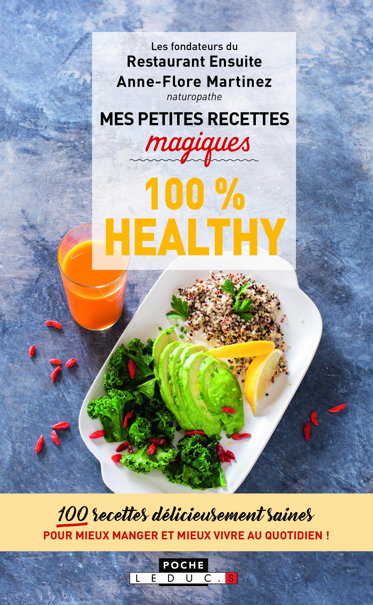 PETITES RECETTES MAGIQUES 100 % HEALTHY (MES)