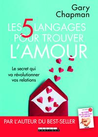 5 LANGAGES POUR TROUVER L'AMOUR (LES)