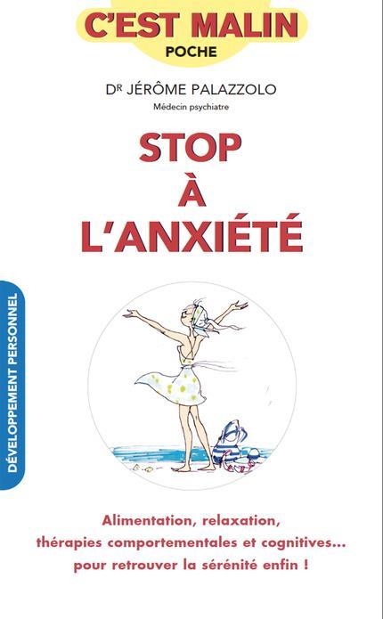 STOP A L'ANXIETE, C'EST MALIN