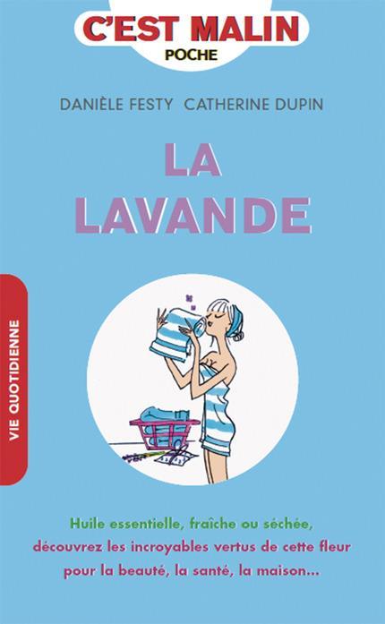 LAVANDE C'EST MALIN (LA)
